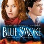Όπου υπάρχει καπνός (Blue Smoke)