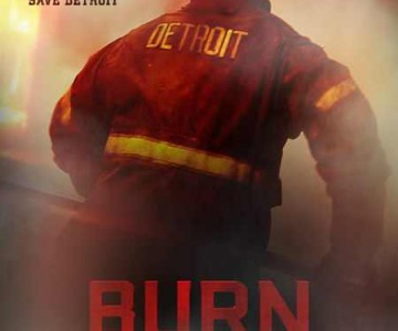 """Burn"" μια ταινία για τους πυροσβέστες του Ντιτρόιτ"